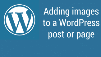 WordPress: Adding images to a post or page