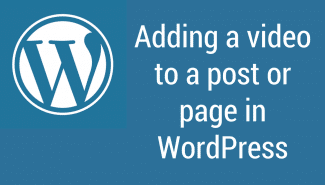 WordPress: Adding a video to a post or page