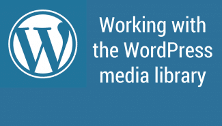 WordPress: Working with the media library