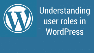 WordPress: Understanding user roles