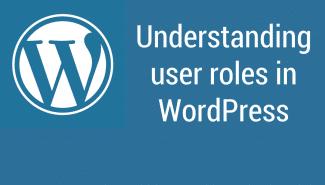 WordPress: Understanding user roles