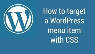 WordPress: How to target a WordPress menu item with CSS