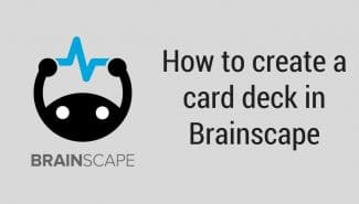 Creating and working with decks in Brainscape
